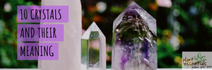 10 Crystals and Their Meaning