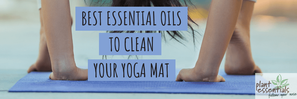 Best Essential Oils to Clean Your Yoga Mat?
