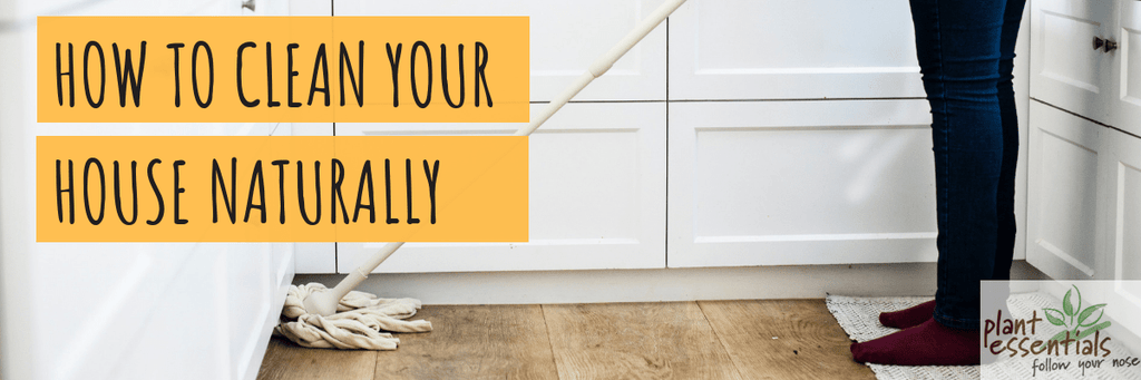 How To Clean Your House Naturally