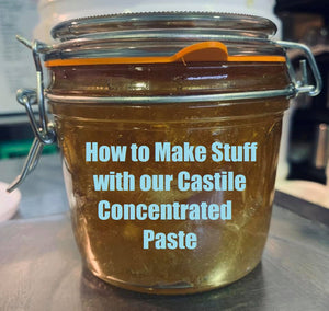 How to Make Stuff with our Castile Concentrated Paste