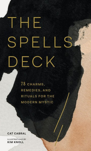 The Spells Deck ~ Cat Cabral