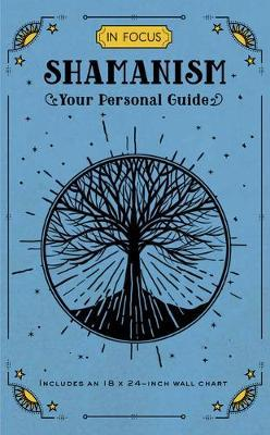 Shamanism ~ Your Personal Guide