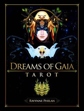 Dreams of Gaia Tarot Set, Ravynne Phelan