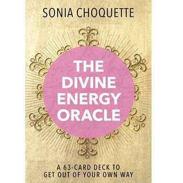 Divine Energy Oracle Deck ~ Sonia Choquette