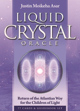 Liquid Crystal Oracle Set, New Edition Justin Moikeha Asar