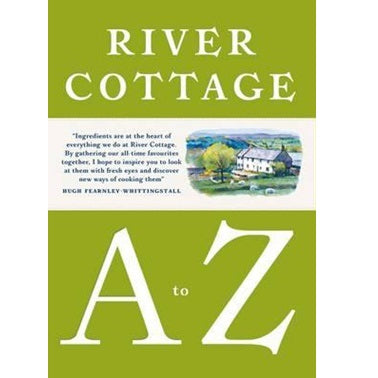 River Cottage A to Z ~ Hugh Fearnley-Whittingstall
