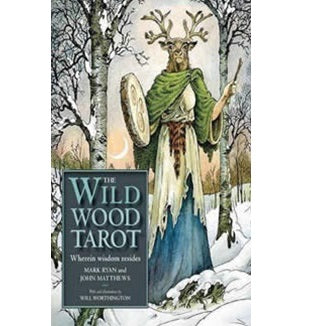 The Wild Wood Tarot ~ Mark Ryan & John Matthews
