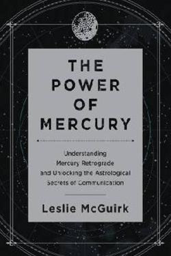 Power of Mercury ~ Leslie McGuirk