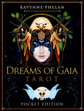 Dreams of Gaia Tarot Pocket Edition ~ Ravynne Phelan