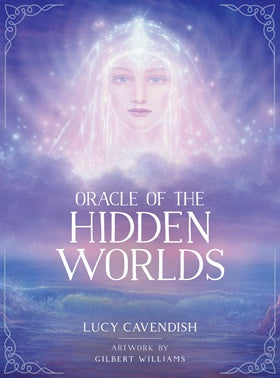 Oracle of the Hidden Worlds Deck ~ Cavendish, Lucy and Williams, Gilbert