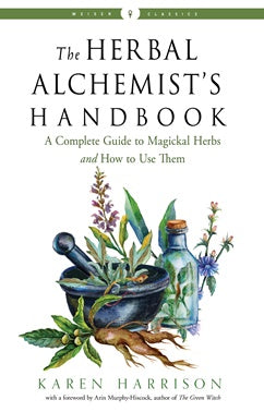 Herbal Alchemist's handbook, Karen Harrison