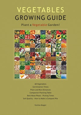 Vegetables Growing Guide ~ Stefan Mager