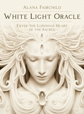 White Light Oracle ~ Alana Fairchild