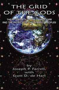The Grid of the Gods ~ Joseph P. Farrell with Scott D. de Hart