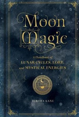 Moon Magic ~ Aurora Kane