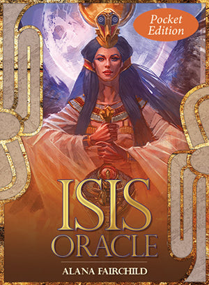 Isis Oracle ~ Alana Fairchild - Pocket Edition