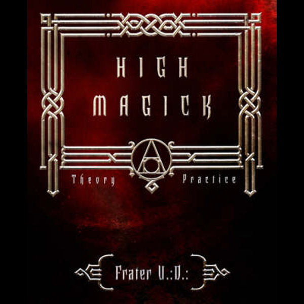 High Magic ~ Frater U:D