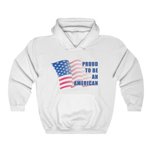 Proud To Be An American Hoodie
