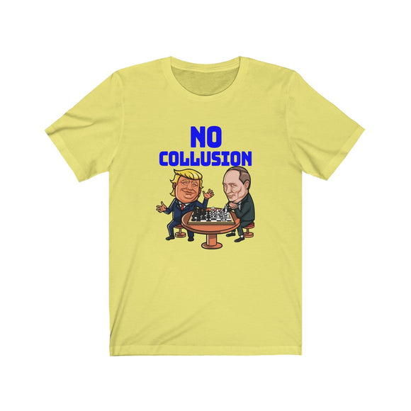 Donald Trump = No Collusion - crazy-tee-designs