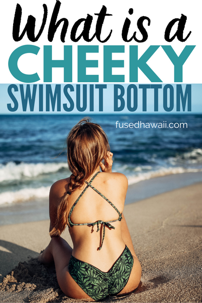 What is a Cheeky Swimsuit Bottom?