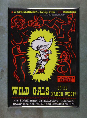 Vintage Movie Poster Fridge Magnet Wild Gals Naked West