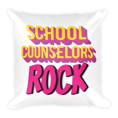 School Counselors Rock Square Pillow - The School Counselor Shop