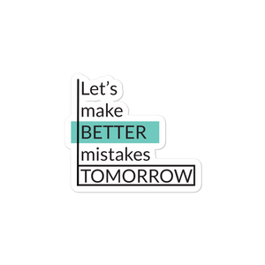 Better Mistakes Tomorrow - Bubble-free stickers for teachers, school counselors and administrators - The School Counselor Shop  Great gifts and items for school and guidance counselors. School Counseling, Counseling, School Shirts, Counseling Apparel