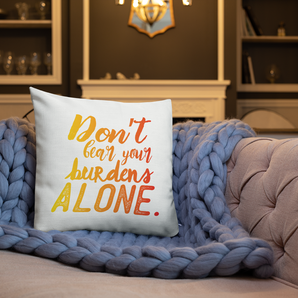 Take A Load Off/Don't Bear Your Burdens Alone - Two Sided Premium Pillow Yellow to Red - The School Counselor Shop  Great gifts and items for school and guidance counselors. School Counseling, Counseling, School Shirts, Counseling Apparel