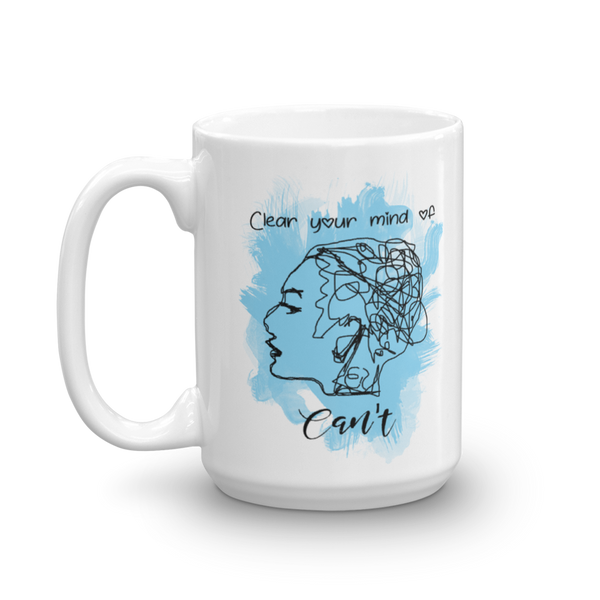 Clear your mind of can't (dark version) - Ceramic Mug - The School Counselor Shop  Great gifts and items for school and guidance counselors. School Counseling, Counseling, School Shirts, Counseling Apparel