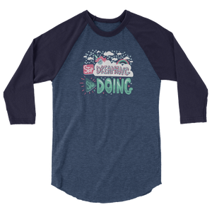 Start Doing - Unisex Tultex 245 3/4 sleeve raglan shirt - The School Counselor Shop  Great gifts and items for school and guidance counselors. School Counseling, Counseling, School Shirts, Counseling Apparel