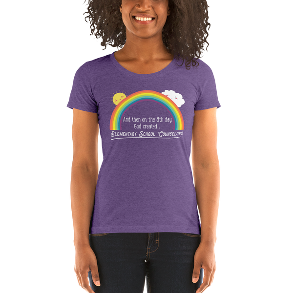 On the 8th day - Elementary School Counselors Light Text Ladies' short sleeve t-shirt - The School Counselor Shop  Great gifts and items for school and guidance counselors. School Counseling, Counseling, School Shirts, Counseling Apparel