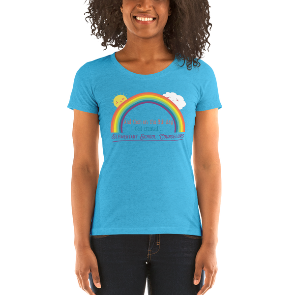 On the 8th day - Elementary School Counselors Ladies' short sleeve t-shirt - The School Counselor Shop  Great gifts and items for school and guidance counselors. School Counseling, Counseling, School Shirts, Counseling Apparel
