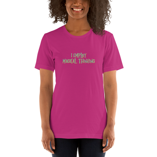 I employ magical thinking - School Counseling B+C 3001 Short-Sleeve Unisex T-Shirt - The School Counselor Shop  Great gifts and items for school and guidance counselors. School Counseling, Counseling, School Shirts, Counseling Apparel