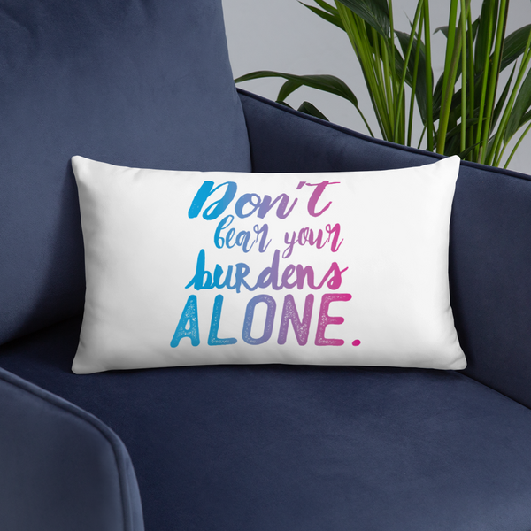 Don't Bear Your Burdens Alone/Take a Load Off - Two Sided Basic Pillow - The School Counselor Shop  Great gifts and items for school and guidance counselors. School Counseling, Counseling, School Shirts, Counseling Apparel