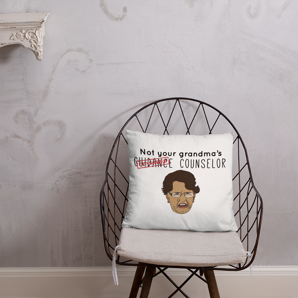 Not Your Grandma's Guidance Counselor Two Sided Square Pillow - The School Counselor Shop