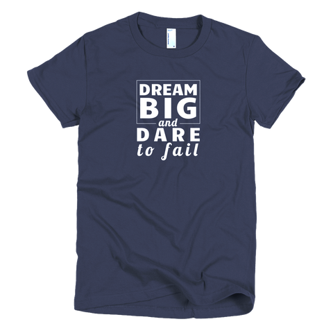 Dare to Fail - AA 2102 Short sleeve women's t-shirt
