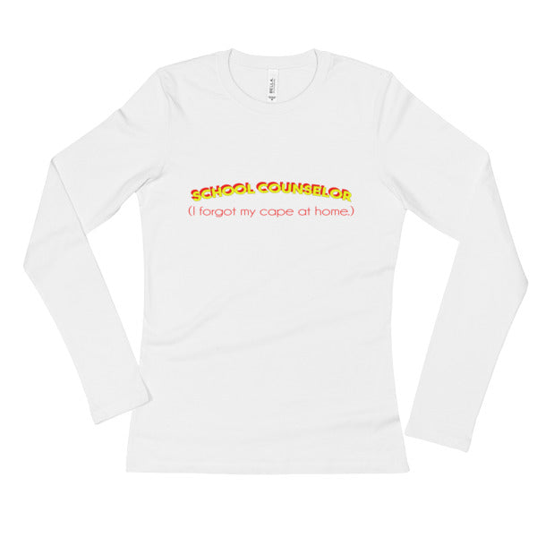 Super School Counselor - Ladies' Long Sleeve T-Shirt - The School Counselor Shop  Great gifts and items for school and guidance counselors. School Counseling, Counseling, School Shirts, Counseling Apparel