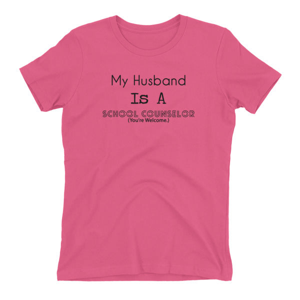 My Husband Is A School Counselor - Next Level Women's t-shirt - The School Counselor Shop  Great gifts and items for school and guidance counselors. School Counseling, Counseling, School Shirts, Counseling Apparel