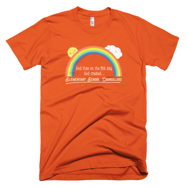 On the 8th day - Elementary School Counselors American Apparel T-Shirt - The School Counselor Shop  Great gifts and items for school and guidance counselors. School Counseling, Counseling, School Shirts, Counseling Apparel