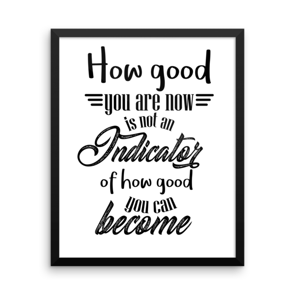 How good you are at the beginning... - Framed poster - The School Counselor Shop  Great gifts and items for school and guidance counselors. School Counseling, Counseling, School Shirts, Counseling Apparel