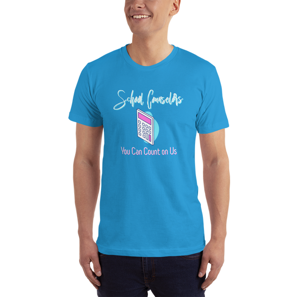 You Can Count on Us - Unisex American Apparel 2001 Soft T-Shirt - The School Counselor Shop  Great gifts and items for school and guidance counselors. School Counseling, Counseling, School Shirts, Counseling Apparel