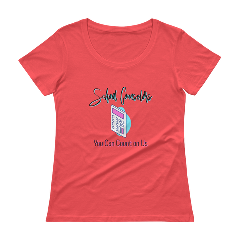 You Can Count on Us - Anvil 391 Ladies' Scoopneck T-Shirt - The School Counselor Shop  Great gifts and items for school and guidance counselors. School Counseling, Counseling, School Shirts, Counseling Apparel