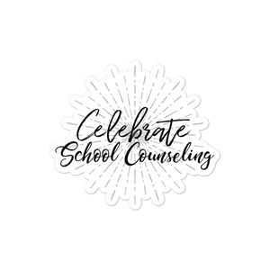 Celebrate School Counseling - Bubble-free stickers for school counselors - The School Counselor Shop  Great gifts and items for school and guidance counselors. School Counseling, Counseling, School Shirts, Counseling Apparel