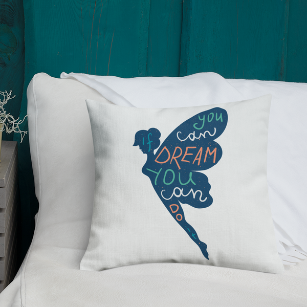 If You Can Dream It - Blue Design Premium Pillow - The School Counselor Shop  Great gifts and items for school and guidance counselors. School Counseling, Counseling, School Shirts, Counseling Apparel