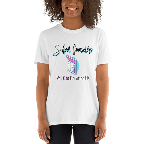 You Can Count On Us - Gildan 64000 Short-Sleeve Unisex T-Shirt - The School Counselor Shop  Great gifts and items for school and guidance counselors. School Counseling, Counseling, School Shirts, Counseling Apparel