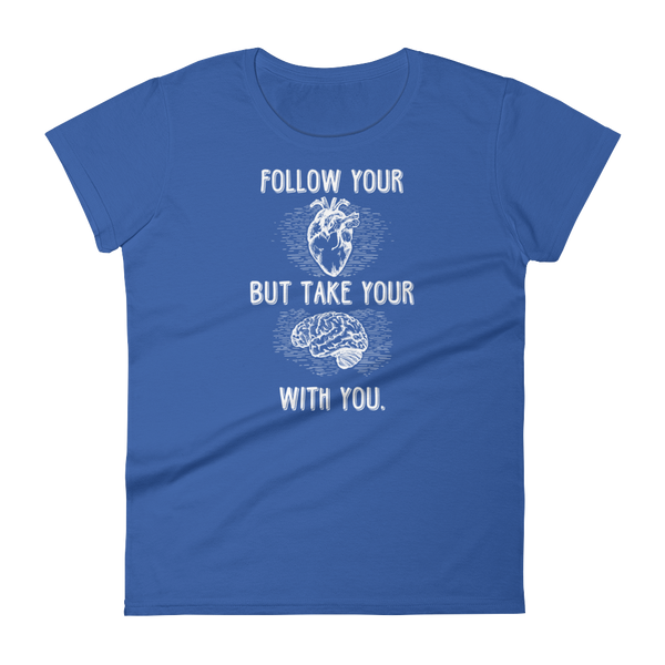 Follow Your Heart Anvil 880 (Light) Women's short sleeve t-shirt - The School Counselor Shop  Great gifts and items for school and guidance counselors. School Counseling, Counseling, School Shirts, Counseling Apparel