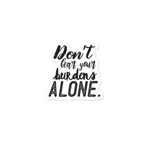 Don't Bear Your Burdens Alone - Bubble-free stickers for school counselors, teachers and admin - The School Counselor Shop  Great gifts and items for school and guidance counselors. School Counseling, Counseling, School Shirts, Counseling Apparel