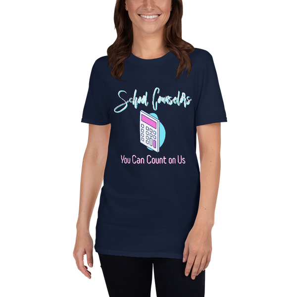 You Can Count on Us - Light Text - Short-Sleeve Unisex T-Shirt - The School Counselor Shop  Great gifts and items for school and guidance counselors. School Counseling, Counseling, School Shirts, Counseling Apparel