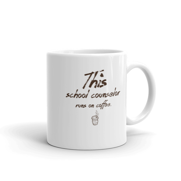 This school counselor runs on coffee! - Mug - The School Counselor Shop  Great gifts and items for school and guidance counselors. School Counseling, Counseling, School Shirts, Counseling Apparel