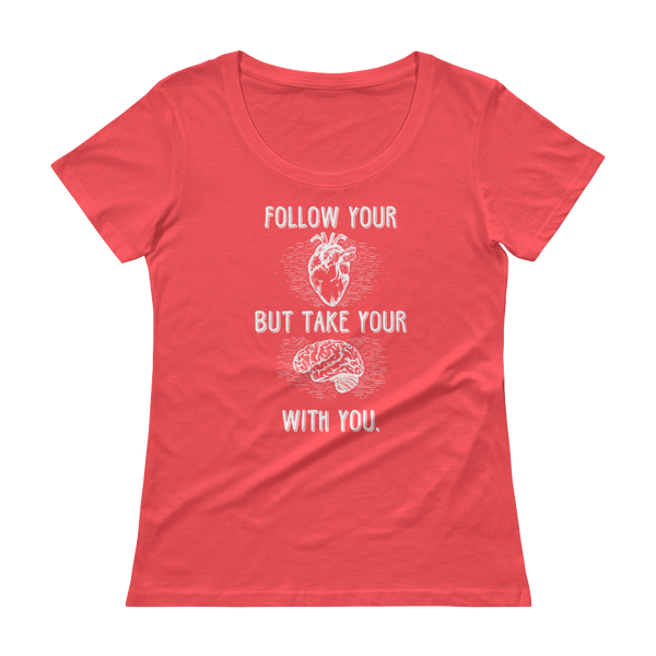 Follow Your Heart Anvil 391 (Light) Ladies' Scoopneck T-Shirt - The School Counselor Shop  Great gifts and items for school and guidance counselors. School Counseling, Counseling, School Shirts, Counseling Apparel